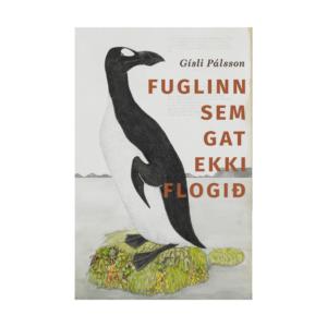 Bókarkápa Fuglinn sem get ekki flogið eftir Gísla Pálsson